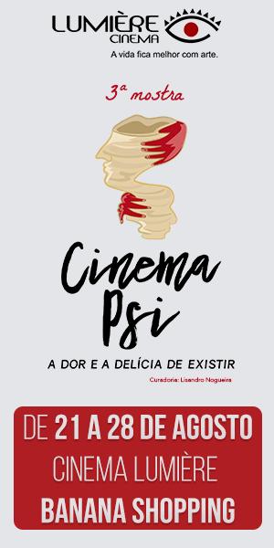 Lumière Cinema Psi - Agosto 2019