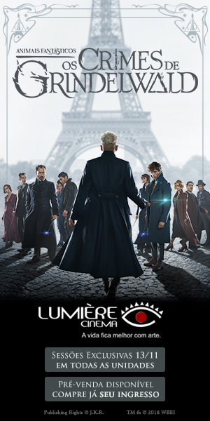 Animais Fantásticos - Os crimes de Grindelwald nos Cinemas Lumière