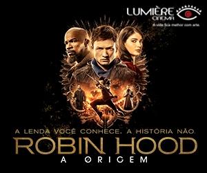 Robin Hood nos cinemas Lumière