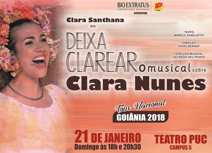 Musical 'Deixa Clarear',apresenta várias fases da artista Clara Nunes.