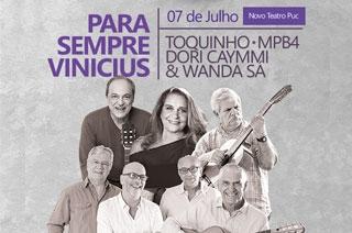 Ingresso com desconto para o Show Pra Sempre Vinícius com Toquinho, MPB4, Dori Caymmi e Wanda Sá em Goiânia