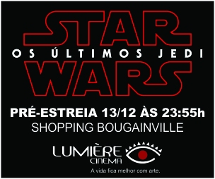 Banner da Pré-estreia de STAR WARS 04/12/17