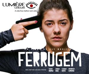Ferrugem Filme cinema Lumière Goiânia