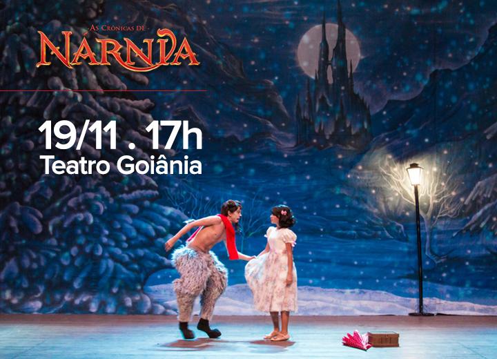 As Crônicas De Narnia, Agora No Teatro Goiânia