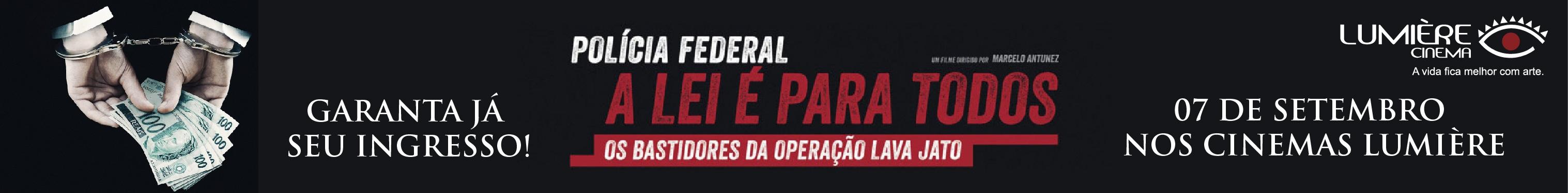 Lumiere - POLÍCIA FEDERAL