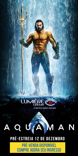 Pré-venda Aquaman nos Cinemas Lumière