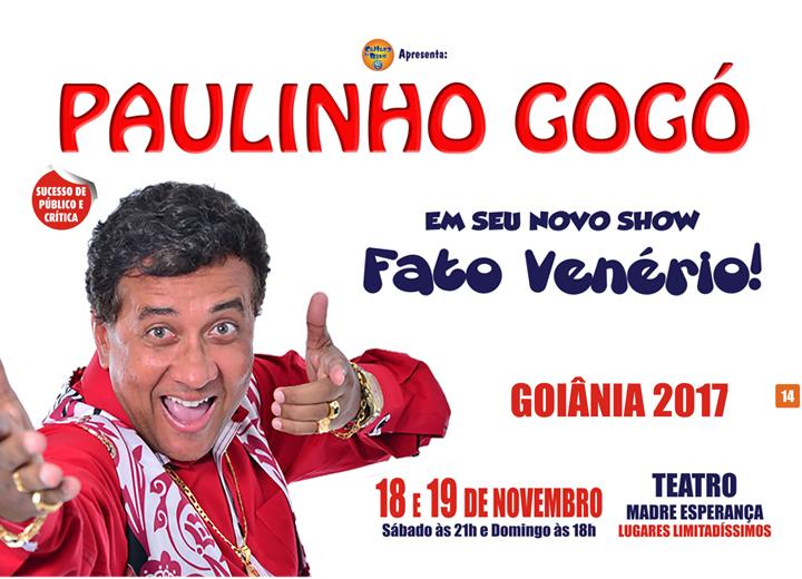 Paulinho Gogó apresenta seu novo espetáculo Fato Venério em Goiânia