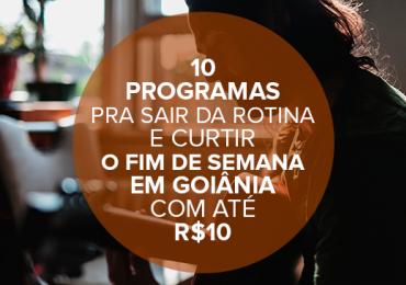 10 programas pra sair da rotina e curtir o fim de semana em Goiânia com até R$10