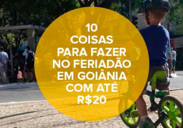 10 coisas pra fazer em Goiânia no feriadão com até R$20