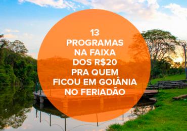 Bom e barato: 13 programas na faixa dos R$20 pra quem ficou em Goiânia no feriadão