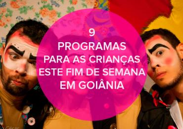9 programas para as crianças este fim de semana em Goiânia