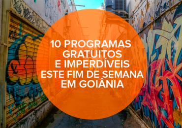 10 programas gratuitos e imperdíveis este fim de semana em Goiânia