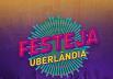Festeja Uberlândia 2018 já tem data marcada