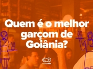 Enquete: Quem é o melhor garçom de Goiânia?