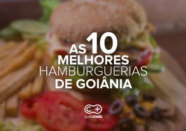 As 10 melhores hamburguerias de Goiânia