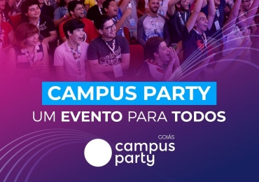 20 motivos para não perder a Campus Party em Goiânia