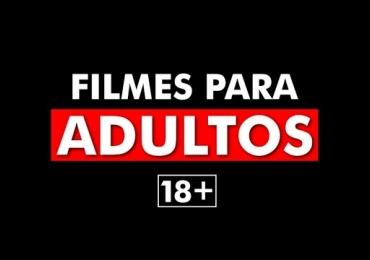 12 filmes proibidos para menores de 18 anos na Netflix