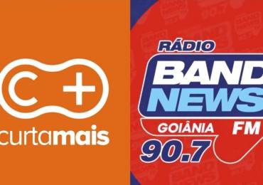 Curta Mais e Band News FM fazem parceria inédita em Goiânia