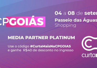 Curta Mais é Media Partner Platinum da Campus Party em Goiânia
