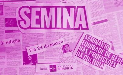 SEMINA: ainda dá tempo de participar doSeminário Equidade de Gênero nas Profissões da Cultura