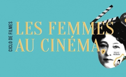 Aliança Francesa promove a mostra: Les Femmes au Cinéma